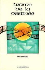 Trame De La Destinee - Couverture - Format classique