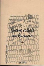 Guerre Sociale Au Guerrero T.1 - Couverture - Format classique