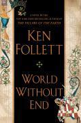 Vente livre :  World Without End  - Ken Follett