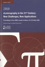 Vente livre :  Elexicography In The 21 St Century: New Challenges, New Applications  - Granger S