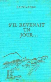 S'Il Revenait Un Jour... - Couverture - Format classique