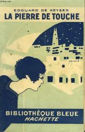 La Pierre De Touche - Couverture - Format classique