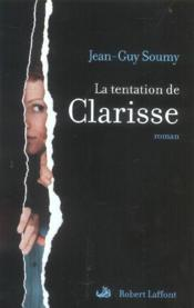 La tentation de clarisse  - Jean-Guy Soumy