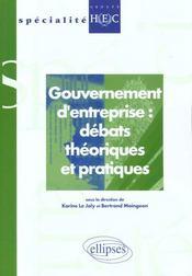 Gouvernement D'Entreprise Debats Theoriques Et Pratiques Specialite Groupe Hec - Intérieur - Format classique