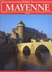 Aimer La Mayenne - Couverture - Format classique