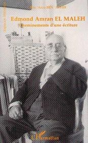 Edmond Amran El Maleh, Cheminements D'Une Ecriture - Intérieur - Format classique