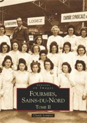 Fourmies, Sains-du-Nord t.2 - Couverture - Format classique