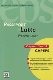 Passeport lutte ; oral 3 - Couverture - Format classique