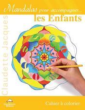 Mandalas pour accompagner les enfants - Intérieur - Format classique