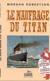 Le naufrage du Titan - Intérieur - Format classique