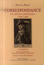 Correspondance ; le visiteur apostolique, 1759-1760 t.3 - Intérieur - Format classique