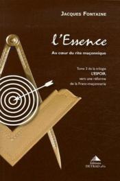 L'espoir t.3 ; l'essence, au coeur du rite maconnique - Couverture - Format classique