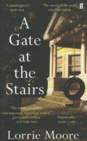 Vente livre :  A Gate at the Stairs  - Lorrie Moore