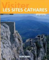 Vente  Visiter les sites cathares  - Lucien Bely