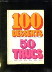 100 DESSERTS LEGERS. 50 TRUCS FACILES. 13em EDITION - Couverture - Format classique