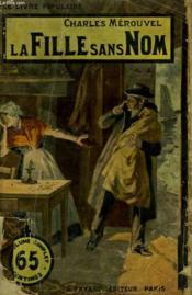 La Fille Sans Nom. Collection Le Livre Populaire N° 22. - Couverture - Format classique
