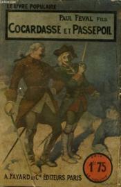 Cocardasse Et Passepoil. Collection Le Livre Populaire N° 114. - Couverture - Format classique
