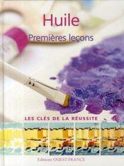Huile ; premières leçons - Intérieur - Format classique