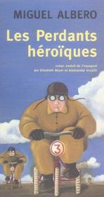 Les Perdants Heroiques - Intérieur - Format classique