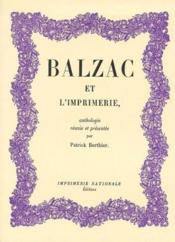 Balzac et l'imprimerie - Couverture - Format classique