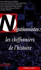 Negationnistes : les chiffonniers de l'histoire - Couverture - Format classique
