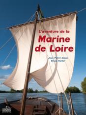 L'aventure de la marine de Loire - Couverture - Format classique