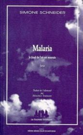 Malaria ; le fond de l'air est mauvais - Couverture - Format classique