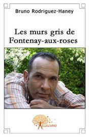 Les murs gris de Fontenay-aux-roses - Intérieur - Format classique
