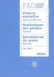 Yearbook of fishery statistics (édition 2004) ; capture production - Couverture - Format classique