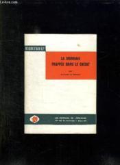 La Monnaie Frappee Dans Le Credit. - Couverture - Format classique