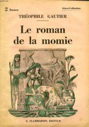 Le Roman De La Momie. Collection : Select Collection N° 51 - Couverture - Format classique