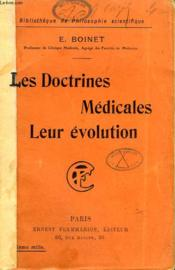 Les Doctrines Medicales Leur Evolution. Collection : Bibliotheque De Philosophie Scientifique. - Couverture - Format classique