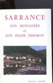 Sarrance Son Monastere Et Son Eglise Disparue - Couverture - Format classique