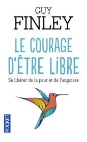 Vente  Le courage d'être libre  - Guy Finley