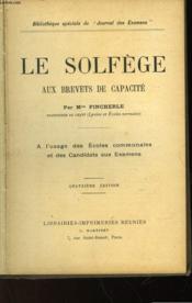 Le Solfege - Aux Brevets De Capacite - Couverture - Format classique