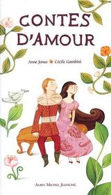 Contes D'Amour  - Anne Jonas - Cecile Gambini