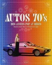 Autos 70's ; des années pop au disco - Couverture - Format classique