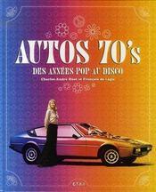 Autos 70's ; des années pop au disco - Intérieur - Format classique