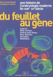 Du feuillet au gène ; une histoire de l'embryologie moderne ; fin XVIIIe-XXe siècle - Intérieur - Format classique