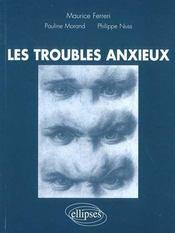 Les Troubles Anxieux - Intérieur - Format classique
