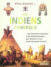 Vivre comme les Indiens d'Amérique - Intérieur - Format classique