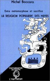 Religion Populaire Des Mayas - Couverture - Format classique
