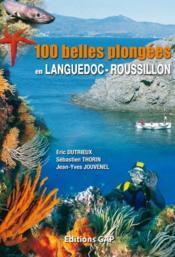 100 belles plongées en Languedoc-Roussillon - Couverture - Format classique