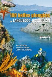 100 belles plongées en Languedoc-Roussillon - Intérieur - Format classique