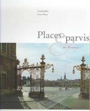 Places et parvis de France - Couverture - Format classique