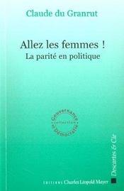 Allez Les Femmes ; La Parite En Politique - Intérieur - Format classique