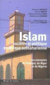 Islam ; sociétés et politique en afrique subsaharienne - Intérieur - Format classique