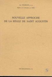 Nouvelle approche de la règle de saint Augustin ; vie monastique t.8 - Couverture - Format classique