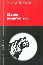 Glacee Jusqu'Au Zoo - Intérieur - Format classique