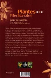 Plantes médicinales pour se soigner en Ardèche et ailleurs - 4ème de couverture - Format classique